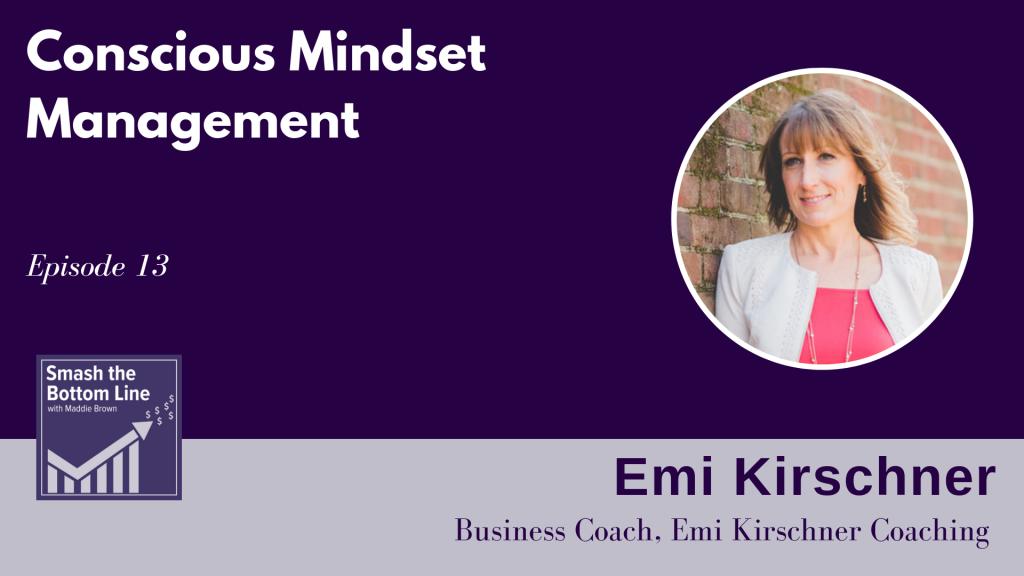 Emi Kirschner | Conscious Mindset Management | | Smashing Numbers